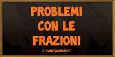 32 problemi con le frazioni per la scuola primaria con soluzioni
