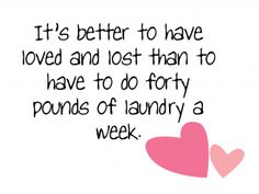 Quotes about Love Laundry