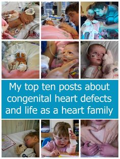 My top ten posts about congenital heart defects and life as a heart family - Little Hearts, Big Love