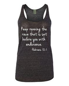 Keep Running the Race Tank Hebrews 12:1 Scripture by GracebyKate
