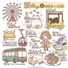 [10 THINGS TO DO WHEN IN KOBE by Japan Lover Me] http://www.japan-guide.com/e/e2159.html Sharing the Worldwide JapanLove ♥ www.japanlover.me ♥ www.instagram.com/JapanLoverMe Art by Little Miss Paintbrush ♥
