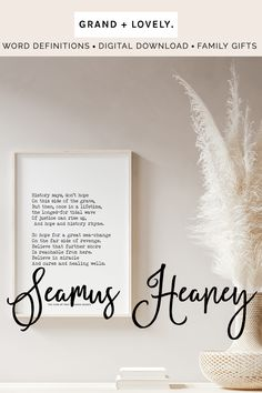 """Seamus Heaney Wall Art, Poem, Poetry,""""History says, dont hope on this side of the grave"""" , Digital Download #wallart #literarywallart #seamusheaney"""