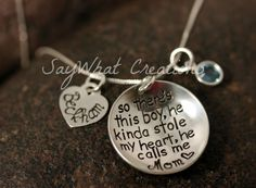 So There's This Boy... Custom Hand Stamped Sterling Silver Necklace   So there's this boy, he kinda stole my heart, he calls me MOM on Etsy, $59.83 CAD