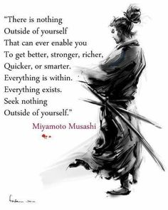 Miyamoto Musashi Quotes, The Commandment Of Swordsman Great Quotes, Quotes To Live By, Me Quotes, Motivational Quotes, Inspirational Quotes, Author Quotes, Miyamoto Musashi, Warrior Quotes, Beautiful Words