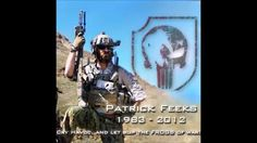 Navy SEAL Patrick D. Feeks - Honor The Brave