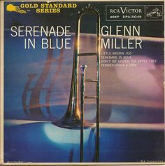 Glenn Miller And His Orchestra - Serenade In Blue Cd Album Covers, Glenn Miller, Jazz Blues, Jazz Music, Orchestra, Wedding Things, Neon Signs, Gold, Album Covers