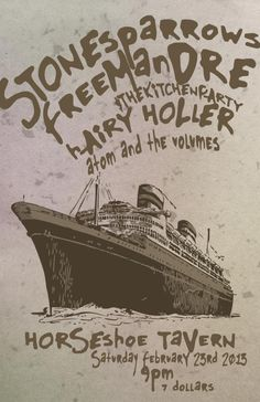 Atom And The Volumes, Stone Sparrows, Freeman Dre & The Kitchen Party, Hairy Holler at The Horseshoe Tavern #Toronto Feb 23rd #ShowPoster
