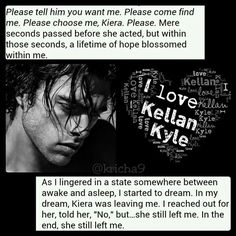 Kiera, how could you even think about leaving Kellan!