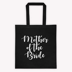 Check out this item in my Etsy shop https://www.etsy.com/listing/502452869/cotton-tote-bag-mother-of-the-bride