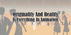 Are You A Animator Or Animation Expert Then You Have To Know That Copying Ideas Is Now Really Bad For Your Videos Because Originality And Reality Is Everything In Animation And You Have To Make It Happen.