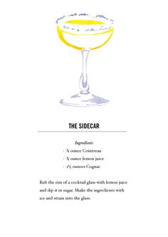 """This cocktail was made by Sun and Lito (sharing) in """"If the World's a Stage, Identity is Nothing but a Costume. Non Alcoholic Drinks, Fun Drinks, Yummy Drinks, Beverages, Cocktail Glass, Cocktail Drinks, Cocktail Recipes, Sidecar Cocktail, Bartenders Guide"""