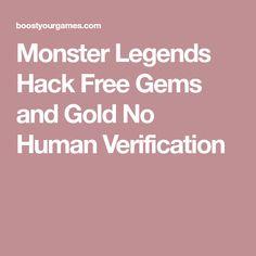 Monster Legends Hack Free Gems and Gold No Human Verification Monster Legends Game, Free Gems, Mobile Legends, Hacks, Gold, Food, Tips