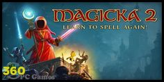 Magicka 2 Free Download PC Game
