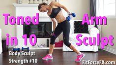 Toned in 10 - Arm Sculpt: Body Sculpt Strength Series #10