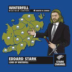 Faniseto designs this hilarious send up of Eddard Stark as Westeros weatherman.