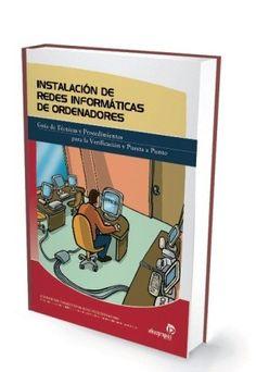 INSTALACION DE REDES INFORMATICAS DE ORDENADORES http://www.centrallibrera.com/index.php/catalog/product/view/id/9120 Tfno 981 35 27 19 Librería Central Librera Ferrol