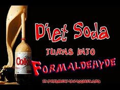 Diet Soda Turns into Formaldehyde?