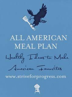 Need a QUICK and EASY meal plan idea?! CLICK the image for a FREE meal plan idea!!!   http://www.striveforprogress.com/meal-plan-all-american/