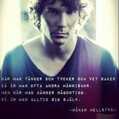 Håkan Hellström Dark Fantasy, Qoutes, Tro, Typography, Passion, Words, Mindset, Life, Artists