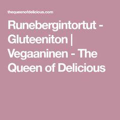 Runebergintortut - Gluteeniton   Vegaaninen - The Queen of Delicious Queen