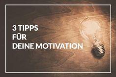 3 Tipps für deine Motivation #Motivation #SocialMedia #Motivationstipps #Tipps #Fotografie #FotografieMotivation