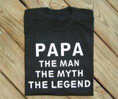 c67dc31ecca Papa The Man The Myth The Legend