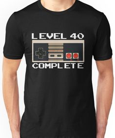 Level 40 Complete Video Gamer Birthday Gift Unisex T-Shirt 40th Birthday Ideas For Men Husband, 40th Birthday Themes, Double Birthday Parties, 40th Bday Ideas, Cake For Husband, 40th Birthday Gifts, Man Birthday, Birthday Shirts, Baby Shower Etiquette