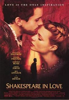 Shakespeare in Love -- An absolute heart breaker, but at the risk of sounding sexist, Joseph Fiennes looks amazing shirtless (and he's an even better kisser), and Paltrow gives a Oscar worthy performance