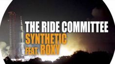 """The Ride Committee """"Synthetic"""" Feat  Roxy Maria Dark Remix Nervous Records"""