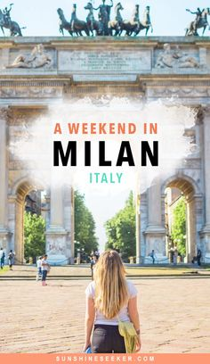 How to spend 2 days in Milan, Italy   What to do & where to eat and sleep in Milano   Milan travel guide