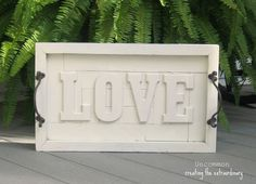 Pottery Barn Inspired Love Wall Art Plaque ~ A Simple Knock-off...mantle art vs serving tray???