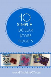 Budget fidgets from the dollar store, a simple and easy list.  So many things you wouldn't think of!
