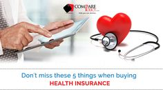 5 important parameters to be looked upon before you actually make a final buy of a health insurance plan.
