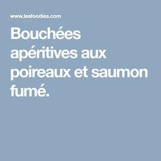 Bouchées apéritives aux poireaux et saumon fumé.