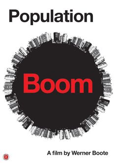 Population Boom (2013) http://firstrunfeatures.com/populationboom.html