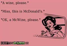 Wine, drink, quotes, mc Donald's