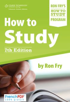 Online book : How to Study 7th Edition in PDF By  Fry, Ronald #frenchpdf #pdf #book #Ebook #EPUB #HowTO #Study