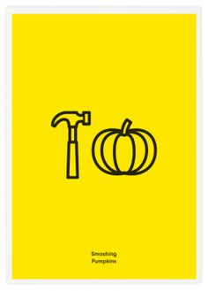 """Smashing Pumpkins poster. I didn't actually get it until I read """"Smashing Pumpkins."""" The simplistic design of this logo is creative and in-your-face, but if the hammer was actually smashing the pumpkin, it would make a lot more sense instead of just """"Hammer Pumpkin."""""""