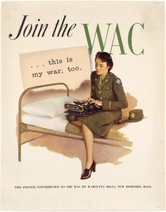 Join the US Army Women's Army Corps US Army Recruiting Poster  #USArmy  http://www.miliwoman.com/USA/Art/military_woman_usa_art_000014.jpg.html?p=*full-image