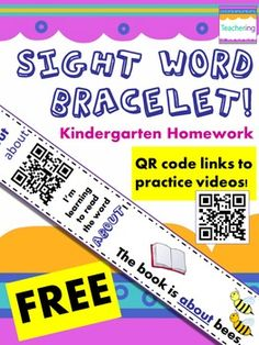 FREE sight word bracelet with QR codes for the word ABOUT. Perfect for Kindergarten homework or remediation. The QR code links to a  review video about the sight word ABOUT, and the paper bracelet includes a sentence with the high frequency word used in context, along with visual support for beginning readers.