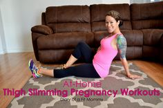 Diary of a Fit Mommy | At Home Thigh Slimming Pregnancy Workouts