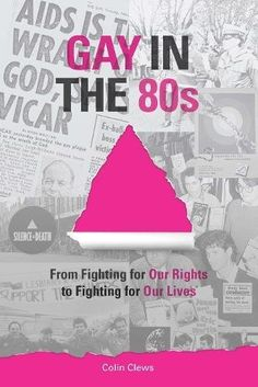 Gay in the 80s: From Fighting our Rights to Fighting for ... https://www.amazon.de/dp/1788036743/ref=cm_sw_r_pi_dp_U_x_9CrmBb6G6X5CW