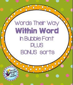 Within Words - sorts in bubble fonts to color for visual discrimination to make sorting easier. PLUS bonus sorts. $