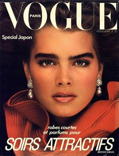 Brooke Shields pour le numéro de novembre 1982 de Vogue Paris: she is my favorite of all time