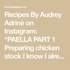 """Recipes By Audrey Adrinè on Instagram: """"PAELLA PART 1 Preparing chicken stock  I know I already posted a similar recipe not too long ago, but when I saw the chicken stock they had…"""" I Saw, Paella, Chicken, Recipes, Instagram, Ripped Recipes, Cooking Recipes, Cubs"""