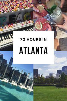 72 Hour Guide to Atlanta  Travel Guide to Atlanta