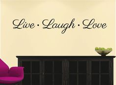 Wall Decals Quotes | LIVE LAUGH LOVE ~ WALL DECAL Quote * Vinyl STICKER * Letters ~ ANY ...