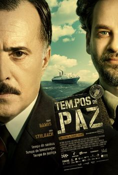Tempos de Paz - In  Peace Times - a survivor of the WWII try to imigrate to Brazil.