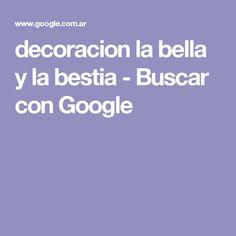 decoracion la bella y la bestia - Buscar con Google