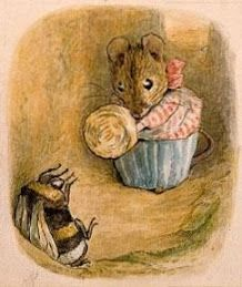 Loved Beatrix Potter's 'The Tale of Mrs Tittlemouse' (& Babberty Bumble who drove her distracted!).